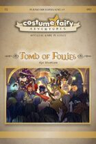 Costume Fairy Adventures - Tomb of Follies