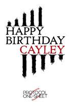 Happy Birthday, Cayley, Protocol One-Sheet