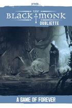 Praxis: The Black Monk, Oubliette