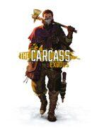 The Carcass: Exodus