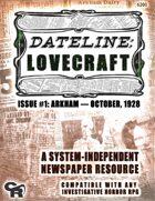 Dateline: Lovecraft #1: Arkham, 1928