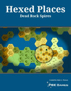 Hexed Places - Dead Rock Spires