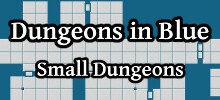 Dungeons in Blue Small Dungeons