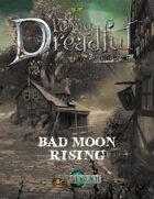 Through the Breach RPG - Penny Dreadful One Shot - Bad Moon Rising
