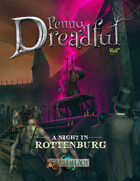 Through the Breach RPG - Penny Dreadful - A Night in Rottenburg
