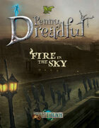 Through the Breach RPG - Penny Dreadful - Fire in the Sky