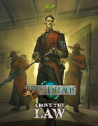 Through the Breach RPG - Above The Law (Expansion Book)