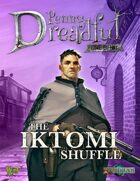 Through the Breach RPG - Penny Dreadful One Shot - The Iktomi Shuffle