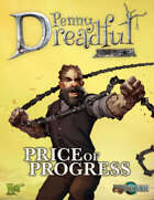 Through the Breach RPG - Penny Dreadful One Shot - Price of Progress