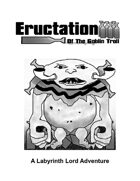 Eructation Of The Goblin Troll: A Labyrinth Lord Adventure