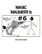 Magic Madness 6: Spells For OSR Games
