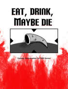 Eat, Drink, Maybe Die: Fantasy Consumables For OSR Games