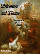 Privateers and Pirates