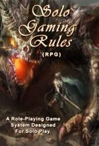 Solo Gaming Rules (RPG)