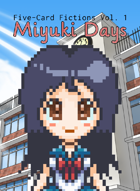 Miyuki Days: Five-Card Fictions Vol. 1