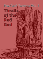 Thralls of the Red God: Five-Card Fictions Vol. 2