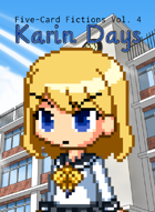 Karin Days: Five-Card Fictions Vol. 4