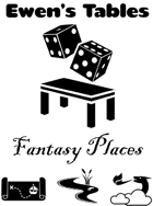 Ewen's Tables: Fantasy Places