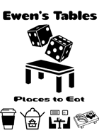 Ewen's Tables: Places to Eat