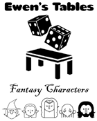 Ewen's Tables: Fantasy Characters