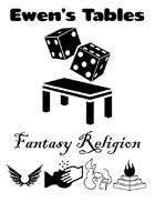 Ewen's Tables: Fantasy Religion