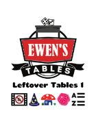 Ewen's Tables: Leftover Tables 1