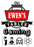 Ewen's Tables: Gaming