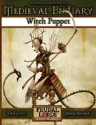 Medieval Bestiary: Witch Puppet