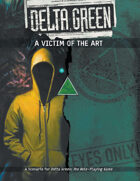 Delta Green: A Victim of the Art