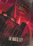 The Edge of Midnight: The Naked City