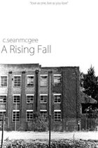 A Rising Fall (CITY b00k 001)