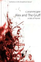 Alex and The Gruff (a tale of horror)