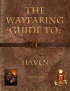 The Wayfaring Guide to Haven 5e