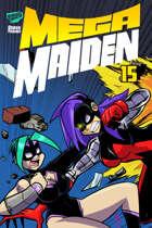 Mega Maiden #15