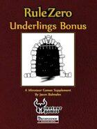 Rule Zero: Underlings Bonus