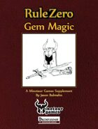 Rule Zero: Gem Magic