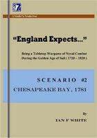 """England Expects..."" SCENARIO #2... CHESAPEAKE"