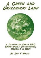 A Green and Unpleasant Land RPG background and scenario
