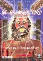 The Los Amigos Fiasco