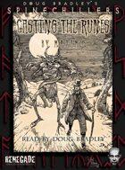 Casting the Runes Part 1