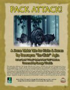 Pack Attack! An Adventure for the Sticks & Stones Prehistoric-ish Role-Playing Setting