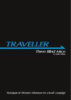Traveller Adventure: Three Blind Mice