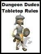 Dungeon Dudes Tabletop Rules!