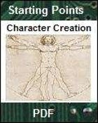 Starting Points: Character Creation