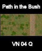 VN Bush/Path Map # 3 Vietnam Serie for all Modern Skirmish Games Rules