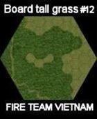 FTV Board elephant grass #12 for Fire Team Vietnam