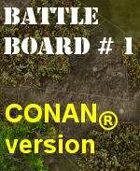 BattleBoard #1 The Gate Of the Swamp CONAN Version
