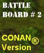 BattleBoard #2 The Swamp CONAN Version