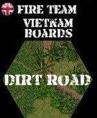 FIRE TEAM : VIETNAM Series 10 Dirt Road