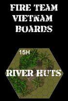 FIRE TEAM : VIETNAM Series 15 River Huts